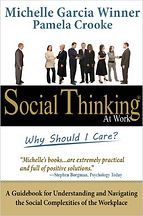 Book cover for Social Thinking at Work by Michelle Garcia Winner and Pamela Crooke
