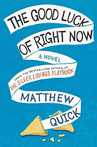 Book cover for The Good Luck of Right Now