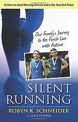 Book cover for Silent Running: Our Journey to the Finish Line with Autism by Robin Schneider