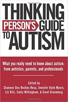 Book cover for Thinking Person's Guide to Autism by Shannon Des Roches Rosa