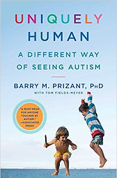 Book cover for Uniquely Human: A Different Way of Seeing Autism by Barry M Prizant and Tom Fields-Meyer