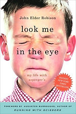 Book cover for Look Me in the Eye: My Life with Asperger's