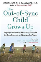 Book cover for The Out-of-Sync Child Grows Up by Carol Stock Kranowitz