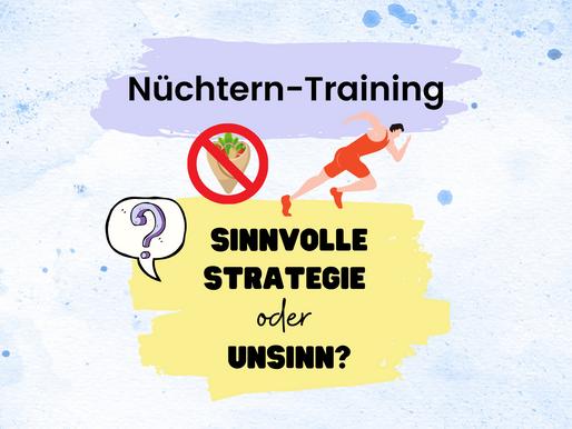 Nüchtern-Training - sinnvoll oder Unsinn?