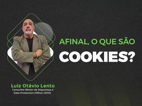 Afinal, o que são Cookies?
