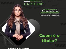 ALIX LGPD 360° - Quem é o titular de dados?