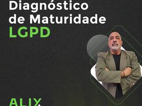 Diagnóstico de Maturidade da LGPD