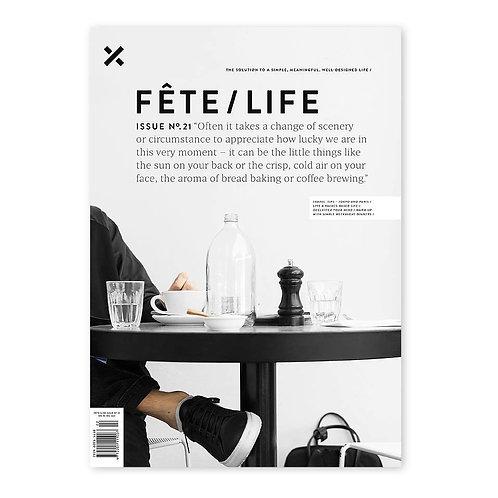 Australian Magazine - FETE/LIFE Issue No.21