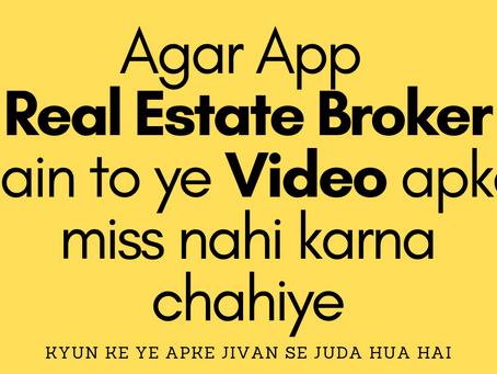 Agar App Real Estate Broker hain to ye Video apko miss nahi karna chahiye