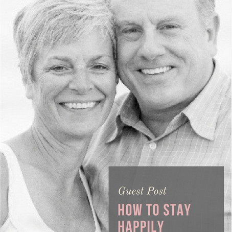 How to Stay Happily Married for 40+ Years