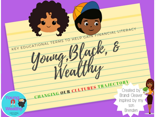 Young, Black, & Wealthy Flashcards