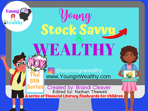 Young, Stock Savvy, & Wealthy