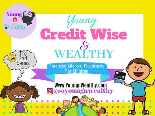 Young, Creditwise, & Wealthy Flashcards