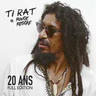 20 Ans - Ti Rat & Rouge Reggae