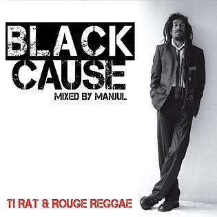 Black Cause, album de Ti Rat & Rouge Reggae