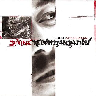 Divine Recommandation deusième album de Ti Rat