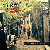 The Way of Life Part 1. - Ti Rat & Rouge Reggae