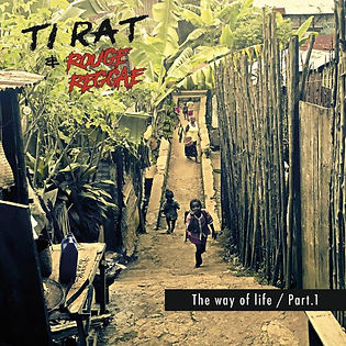 The Way of Life album audio de Ti Rat