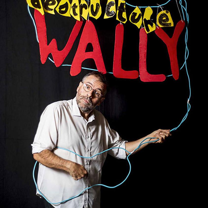 Wally - Déstructuré
