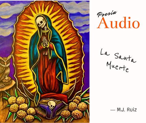 La Santa Muerte-Audio Poesía