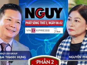 Talkshow Nguy-Cơ - Tập 23 - Khách mời: Shark Phạm Thanh Hưng, Phó CT tập đoàn CEN Group