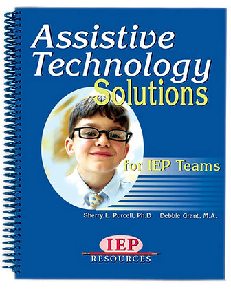 Assistive Technology Solutions for IEP Teams