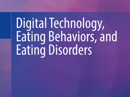 Digital Technology, Eating Behaviors, and Eating Disorders.