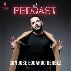 El Pedcast / José Eduardo Derbez
