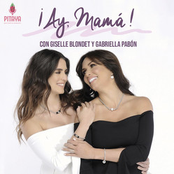 ¡Ay,mamá! / Giselle Blondet & Gabriella Pabón