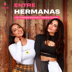 Entre Hermanas / Alejandra Espinoza & Damaris Jimenez