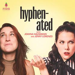 Hyphenated / Joanna Hausmann & Jenny Lorenzo