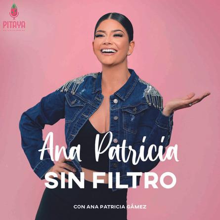 Ana Patricia Sin Filtro