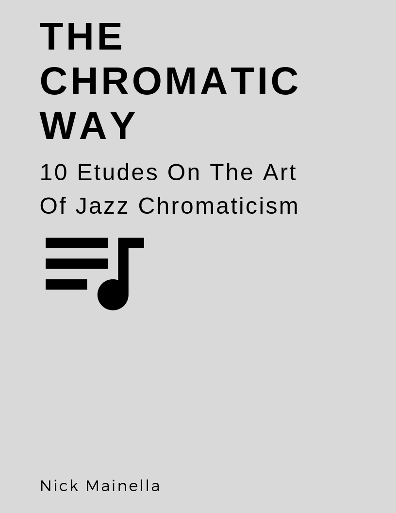 The Chromatic Way Bebop Etudes