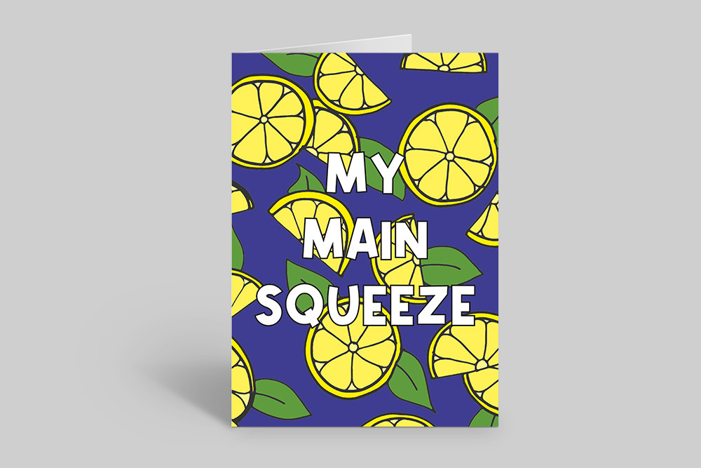 Main Squeeze Greetings Card