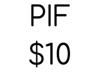 PIF $10.00