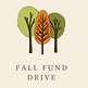 Fall Fund Drive.png