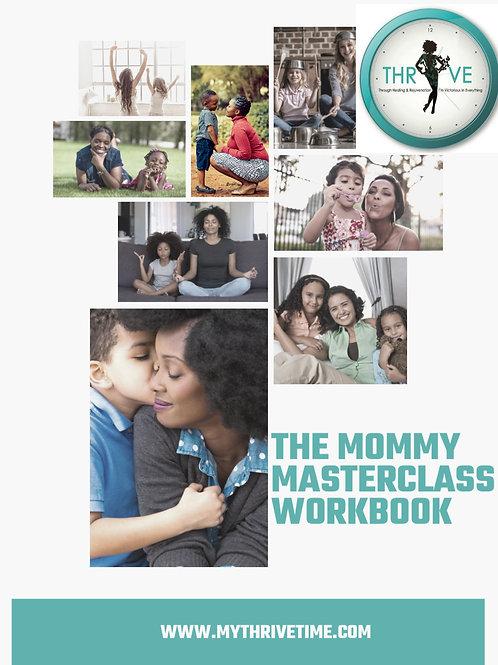 The Mommy Masterclass Workbook