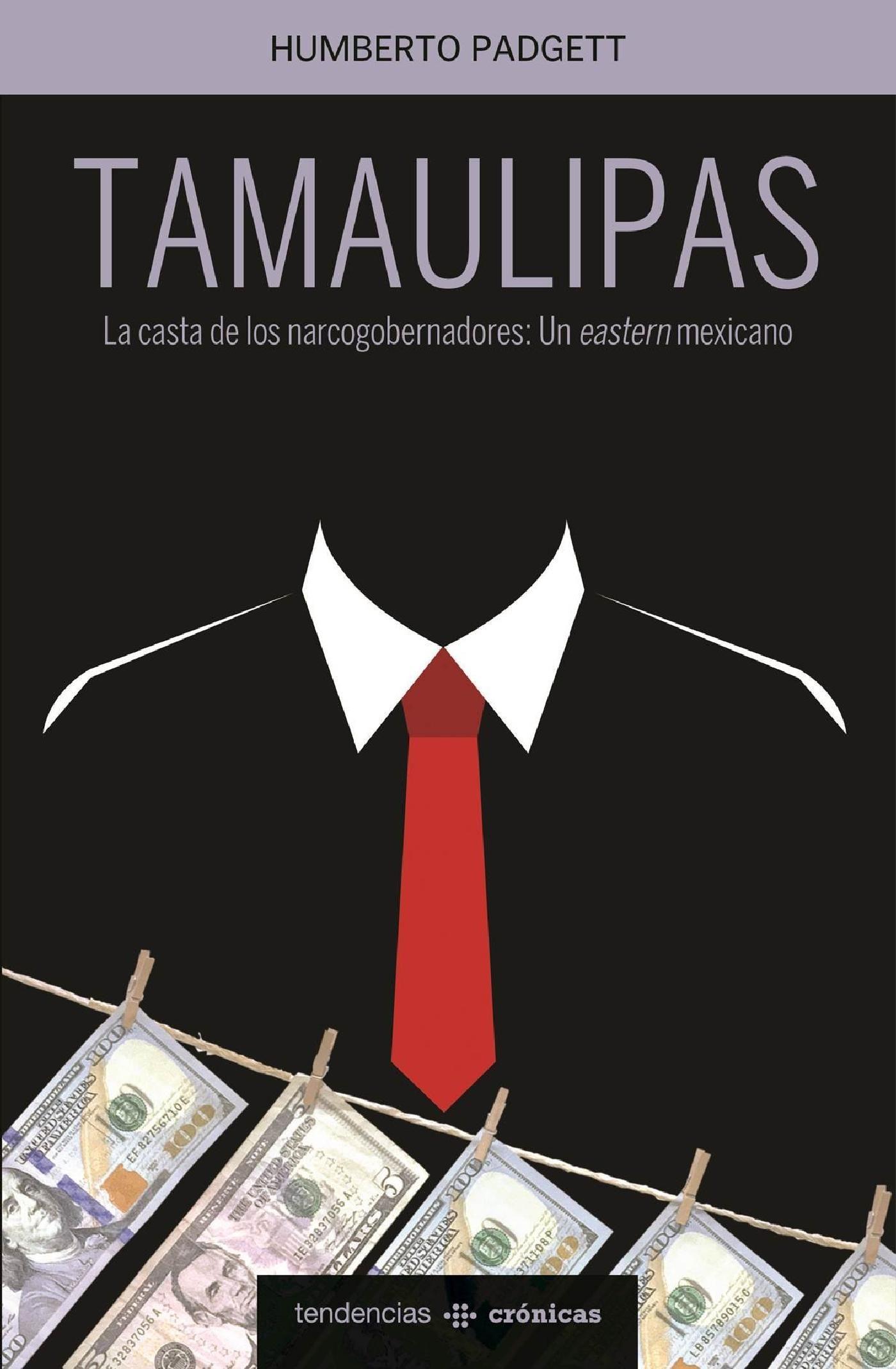Tamaulipas, Humberto Padgett