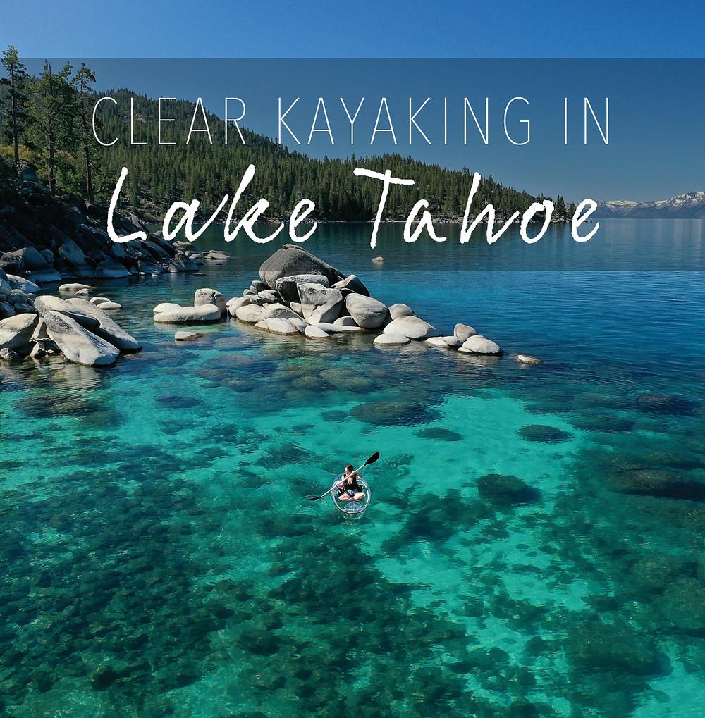 Clear kayaking in Lake Tahoe