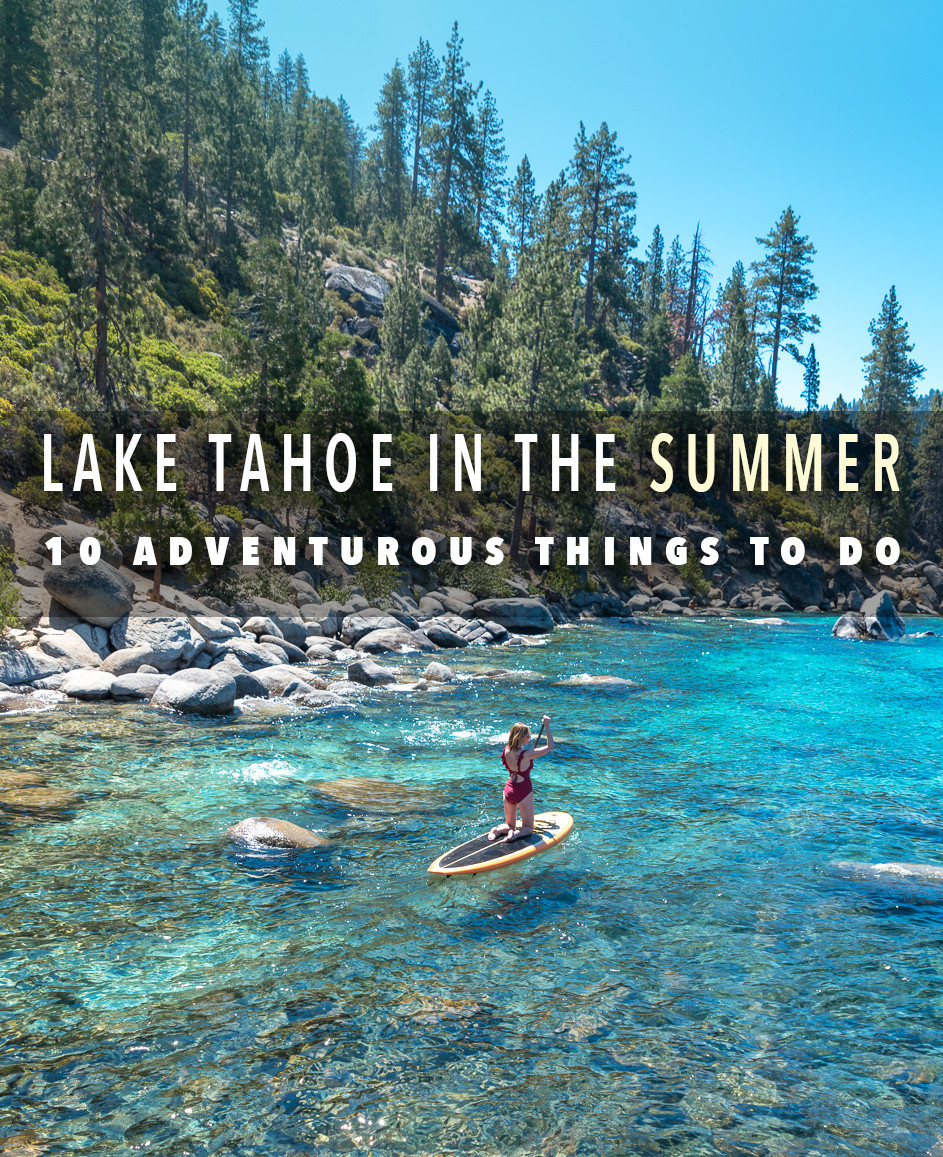 10 things to do in lake tahoe in the summer
