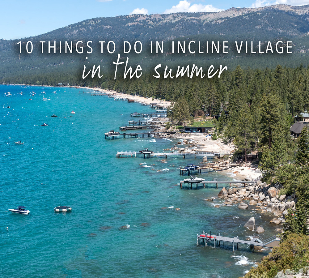 10 things to do in incline village in lake tahoe in the summer