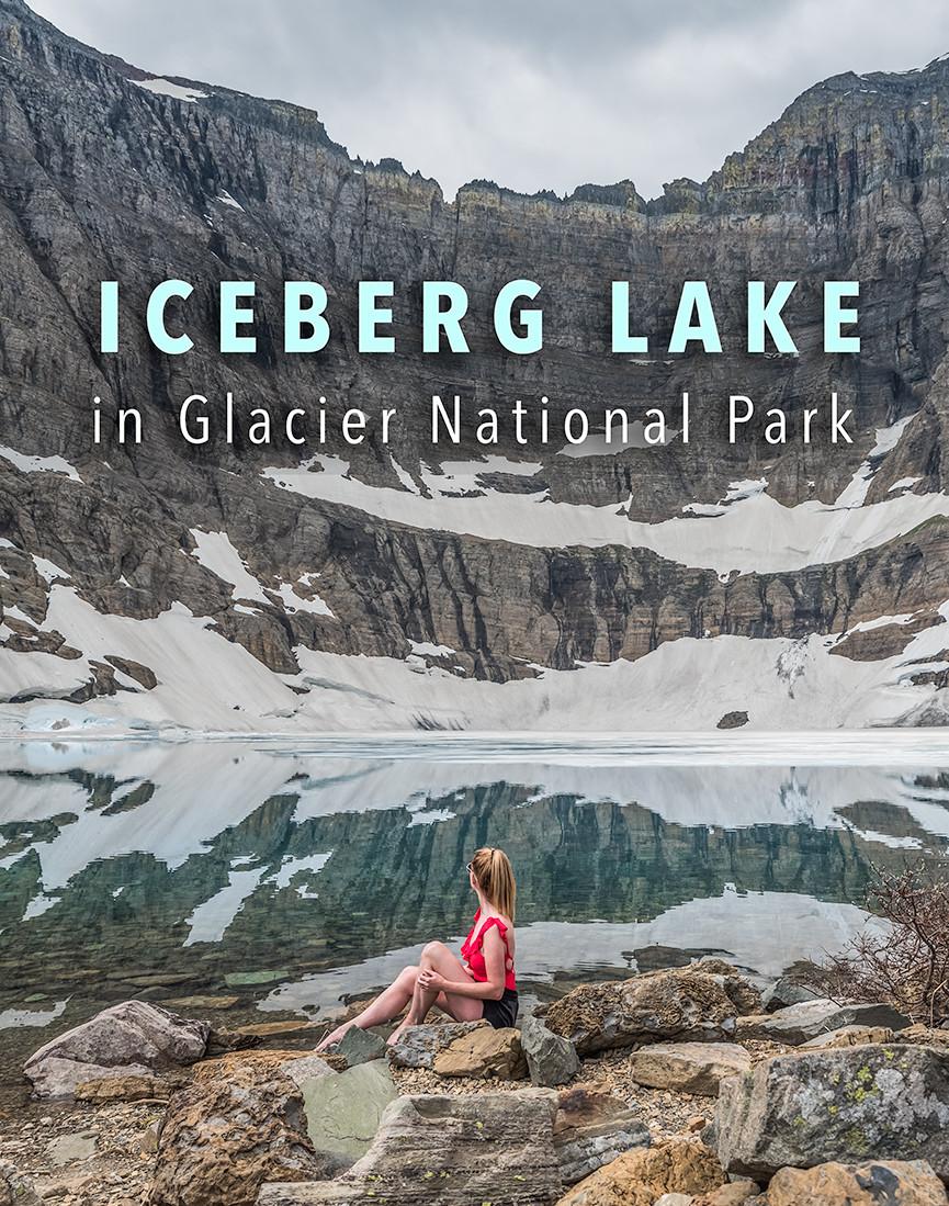 Iceberg Lake hike in glacier national Park