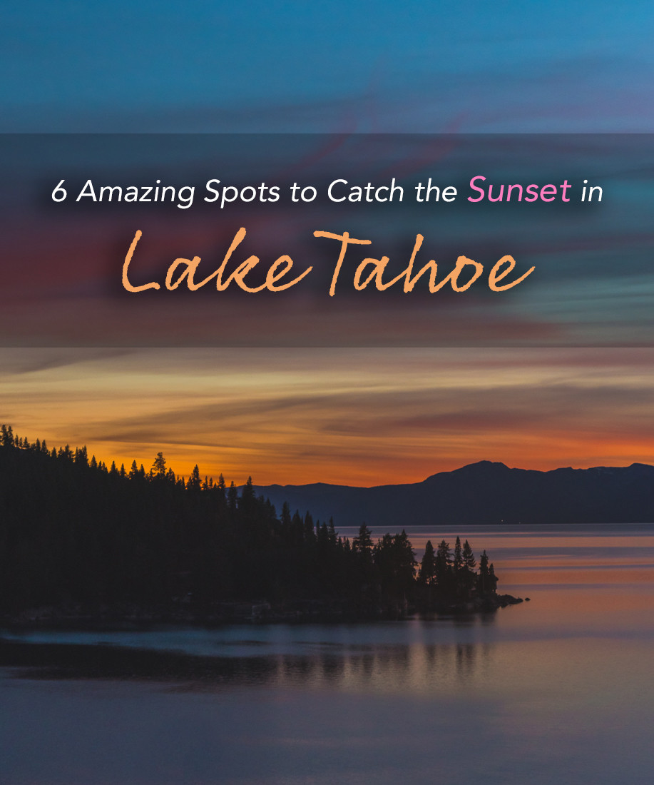 where to catch the sunset in lake tahoe
