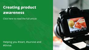 Creating product awareness