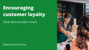 Encouraging customer loyalty towards your business
