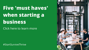 5 'must haves' when starting a business