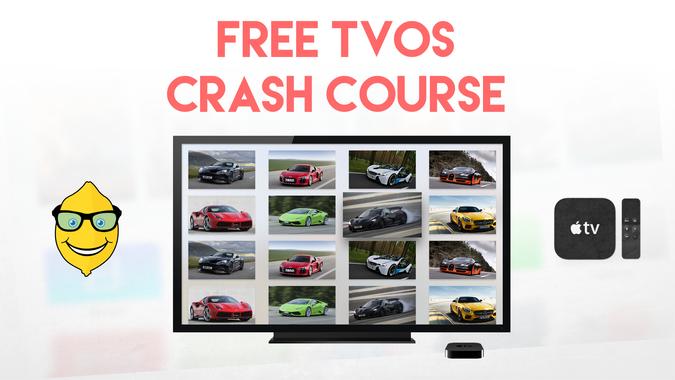 Free tvOS Crash Course
