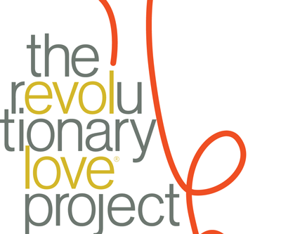 Meet The Revolutionary Love Project--Our Newest Ally!