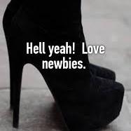 I Love, Love, LOVE Newbies!!!