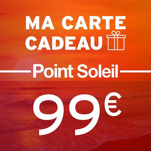 Ma carte cadeau Point Soleil à 99€